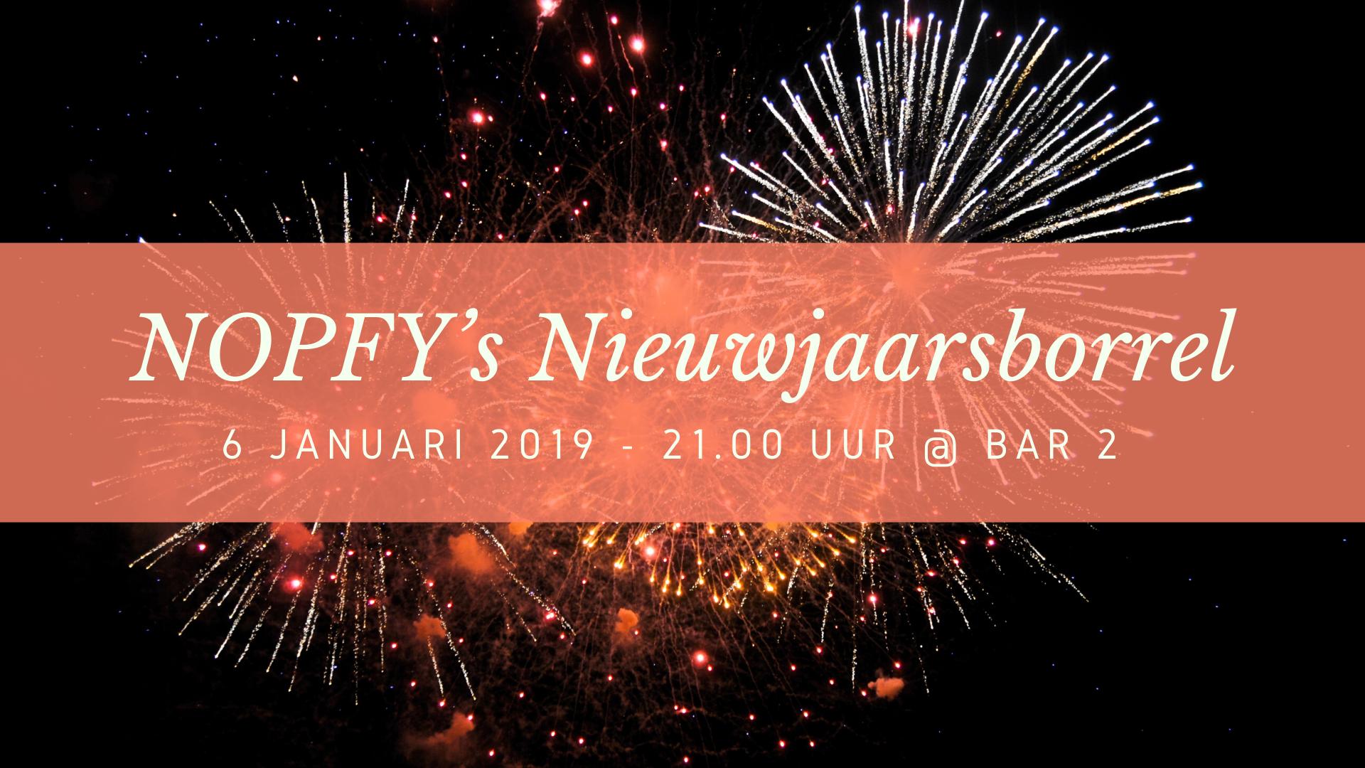 NOPFY'S Nieuwjaarsborrel!